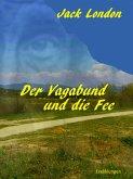 Der Vagabund und die Fee (eBook, ePUB)