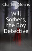 Will Somers, the Boy Detective (eBook, ePUB)