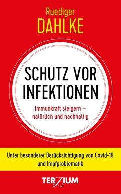 Schutz vor Infektion (eBook, ePUB) - Dahlke, Ruediger