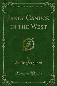 Janey Canuck in the West (eBook, PDF)