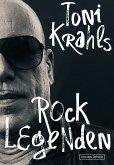 Toni Krahls Rocklegenden (eBook, ePUB)