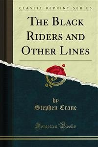 The Black Riders and Other Lines (eBook, PDF)