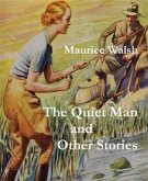 The Quiet Man and Other Stories (eBook, ePUB)
