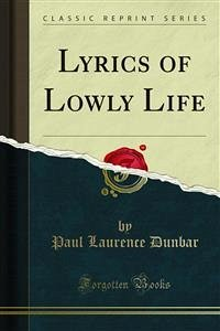 Lyrics of Lowly Life (eBook, PDF)