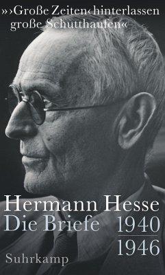 »>Große Zeiten< hinterlassen große Schutthaufen« - Hesse, Hermann