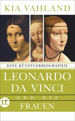 Leonardo da Vinci und die Frauen - Vahland, Kia