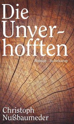 Die Unverhofften - Nußbaumeder, Christoph