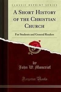 A Short History of the Christian Church (eBook, PDF)