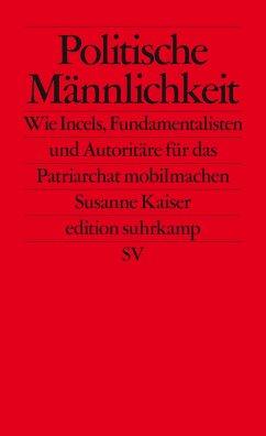 Politische Männlichkeit - Kaiser, Susanne