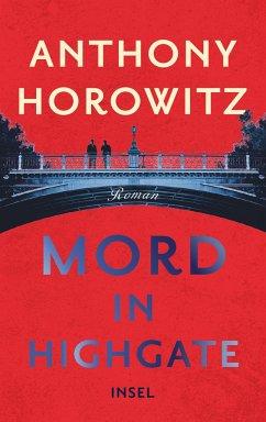 Mord in Highgate / Hawthorne ermittelt Bd.2 - Horowitz, Anthony