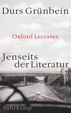 Jenseits der Literatur - Grünbein, Durs