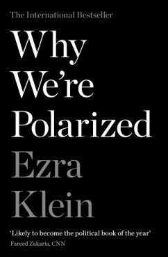 Why We're Polarised - Klein, Ezra