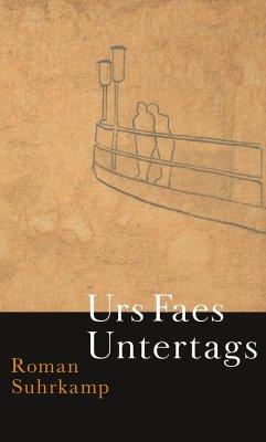 Untertags - Faes, Urs