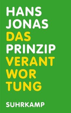 Das Prinzip Verantwortung - Jonas, Hans