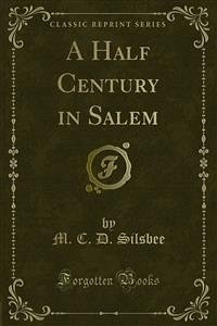 A Half Century in Salem (eBook, PDF)