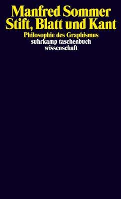 Stift, Blatt und Kant - Sommer, Manfred