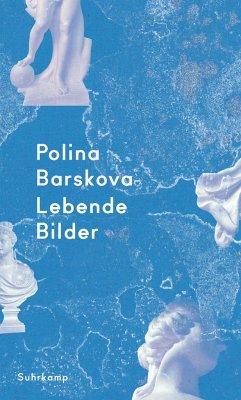 Lebende Bilder - Barskova, Polina