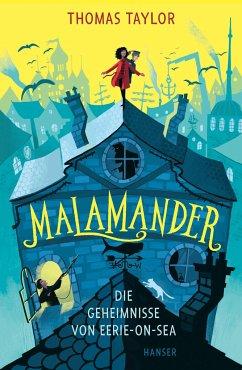 Malamander - Die Geheimnisse von Eerie-on-Sea - Taylor, Thomas