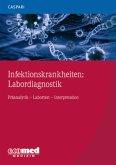 Infektionskrankheiten: Labordiagnostik