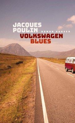 Volkswagen Blues - Poulin, Jacques