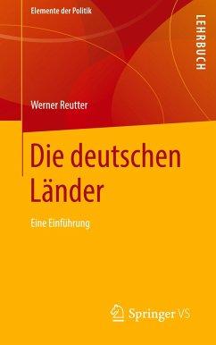 Die deutschen Länder - Reutter, Werner