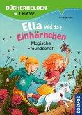 Ella und das Einhörnchen, Bücherhelden 1. Klasse, Magische Freundschaft (eBook, PDF)