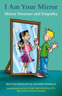 I Am Your Mirror (eBook, ePUB) - Donelli, Davide; Rizzato, Matteo
