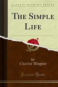 The Simple Life (eBook, PDF)