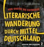 Literarische Wanderung durch Mitteldeutschland