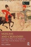 Muslims and Crusaders (eBook, PDF)