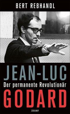 Jean-Luc Godard - Rebhandl, Bert