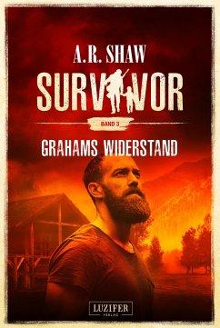 GRAHAMS WIDERSTAND (Survivor 3) - Shaw, A. R.