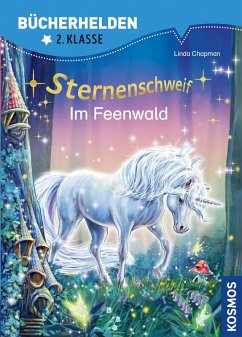 Sternenschweif, Bücherhelden 2. Klasse, Im Feenwald (eBook, PDF) - Chapman, Linda