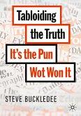 Tabloiding the Truth