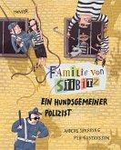 Ein hundsgemeiner Polizist / Familie von Stibitz Bd.3