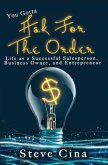 You Gotta Ask for the Order (eBook, ePUB)