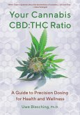 Your Cannabis CBD:THC Ratio (eBook, ePUB)