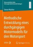 Methodische Entwicklung eines durchgängigen Motormodells für den Motorsport