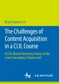 The Challenges of Content Acquisition in a CLIL Course (eBook, PDF)