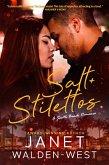 Salt + Stilettos (South Beach Romance, #1) (eBook, ePUB)