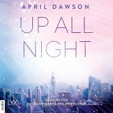 Up All Night - Up-All-Night-Reihe, Teil 1 (Ungekürzt) (MP3-Download)