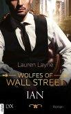 Wolfes of Wall Street - Ian (eBook, ePUB)