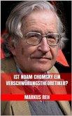 Ist Noam Chomsky ein Verschwörungstheoretiker? (eBook, ePUB)