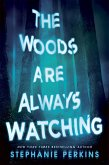 The Woods are Always Watching (eBook, ePUB)