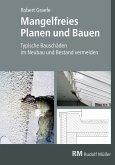 Mangelfreies Planen und Bauen - E-Book (PDF) (eBook, PDF)