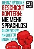 Geschickt kontern: Nie mehr sprachlos! (eBook, ePUB)