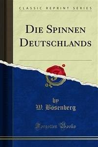 Die Spinnen Deutschlands (eBook, PDF)