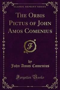 The Orbis Pictus of John Amos Comenius (eBook, PDF)