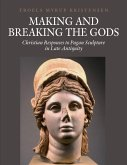 Making and Breaking the Gods (eBook, PDF)