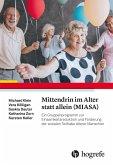 Mittendrin im Alter statt allein (MIASA) (eBook, ePUB)